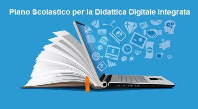 Piano Scolastico per la Didattica Digitale Integrata, regolamento e integrazione Patto di corresponsabilità